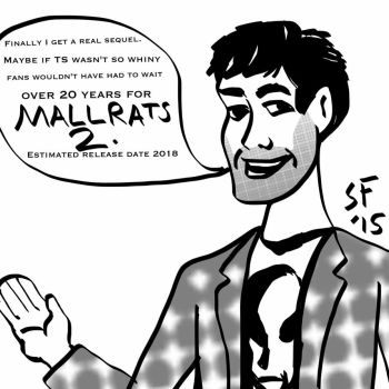 Mallrats 2 coming to theaters eventually  by Number1Exile