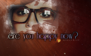 Are You Happy Now. by Nikki-MissFairytale