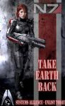 I'm Taking Earth Back...Whose with me? by Timewyrm
