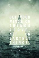 Colossians 3:2 by aners56