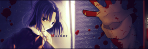 Garden of sinners : MURDER by TheAceOverlord