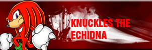 Knuckles The Echidna Sig by Dingo-Sniper