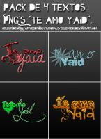 Pack 4 textos png's Te amo Yaid. by celestebs