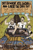 Them Idiots Whirled Tour by xzebulonx