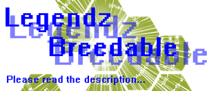 Legendz Breedable - Closed until I feel better by LegendzAonuma