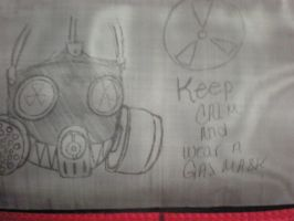 Keep Calm And Wear Gas Masks by SirSlayer62