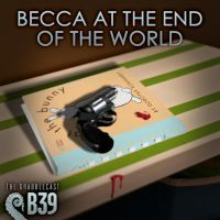 Becca at the End of the World by Foredaddy