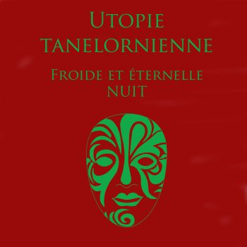 Utopie Tanalornienne Cold and Eternal Night by herosforever