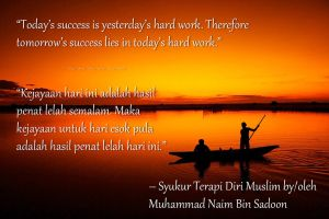 Quote on Hard Work from Syukur Terapi Diri Muslim by Leafeo
