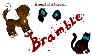 Brambleleap -Blood lives on- by InkSheWolf