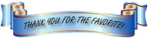 THANK YOU FOR FAVE BANNER by AudraMBlackburnsArt