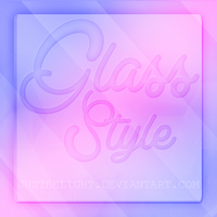 Style Glass by JustBeLight