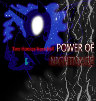 Two Hooves From Hell - Power of Nightmare by TheFanmixed