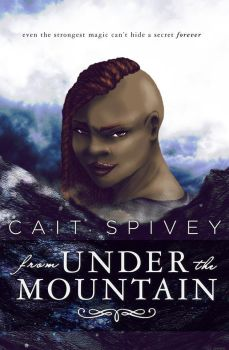 From Under the Mountain by Cait Spivey by reuts