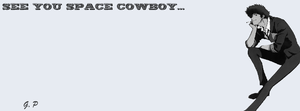 See You Space Cowboy... (facebook cover) by Geoffery10