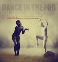 Dance In The Fog - End Collection COPYRIGHT by ANC4DES