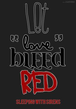 Let Love Bleed Red  - Sleeping With Sirens by Calitaichiji