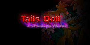 Tails doll Video !!Follow Link!! by Lord-Kiyo