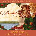 The Alverdale Tangle - Book Two - Complete Act 2 by Sleyf