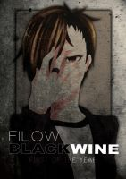 Filow Blackwine First Of The Year by TRANCE--fusion