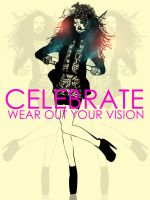 CELEBRATE - WEAROUTYOURVISION by Nazgrelle