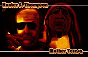 Raoul Duke vs Mother Teresa by TheDaneOf5683