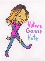 Haters Gonna Hate by mashaheart