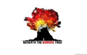 Beneath the Burning Tree by 1-1-7