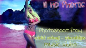 Nicki Minaj - Starships Photoshoot 10 Photos HD by BellaThorneAlways