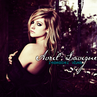 Avril Lavigne - Remember When by feel-inspired