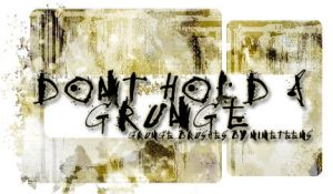 Don't hold a Grunge by callers
