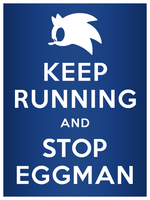 -Sonic- Keep Running, Stop Eggman by Fuzon-S