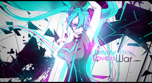 Hatsune Miku. Love is war. by ACitric