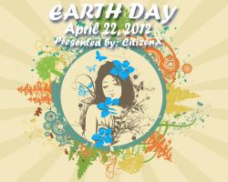 Earth Day, 2012. by CitizenXCreation