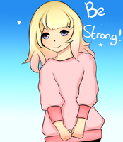 be strong by ImagineKelly