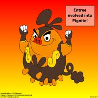 Entree evolves into Pignite