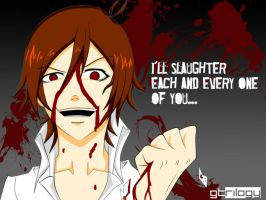 I'll slaughter everyone of u by gunzstreetcat