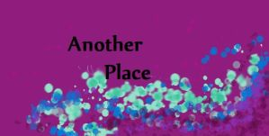 Another Place Chapter 1 by Swiftstone