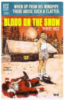 Blood on the Snow. by RobertHack