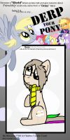 Derp your pony meme by Braang