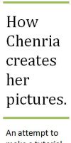 How Chenria creates her pictures. - a tutorial by Chenria