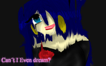 Cant i even dream? by Milizapiainc