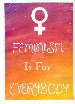 Feminism Is For Everybody by bluerest49