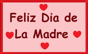 Happy Mother's Day | Feliz Dia de la Madre by Dyahna