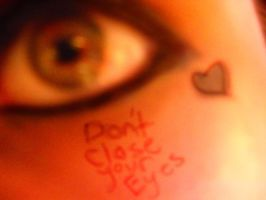.:Don't Close Your Eyes: by hinata8D