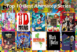 My Top 10 Best Animated Shows by MyLittleSquirrelGirl