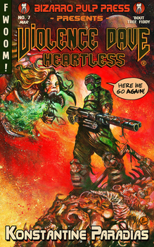 Violence Dave: Heartless by justintcoons