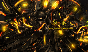 Insanity The Deadly Machine by ByAngelDesings