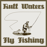 Ruff Waters Fly Fishing by xxdigipxx