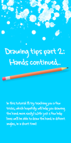 Drawing tips 2:Hands continued by iitchyy